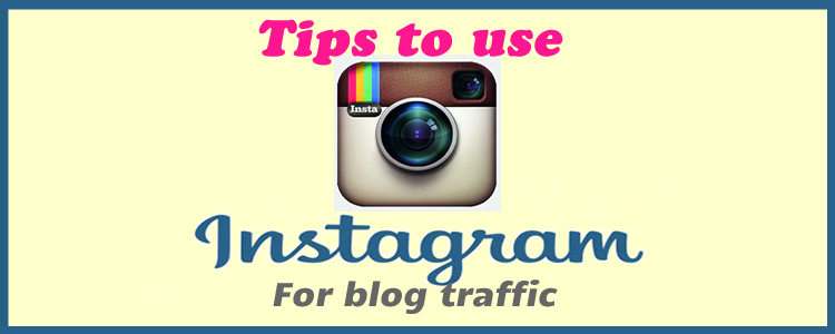 Use Instagram For Blog Traffic