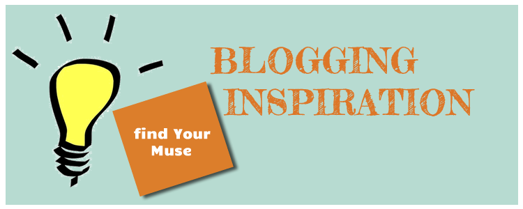 Find Your Blogging Muse