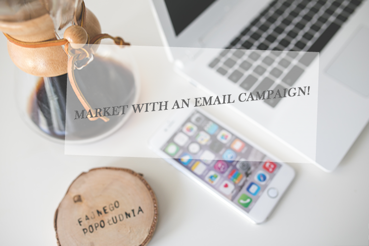 Easy Tips to Help You Run a Successful Email Campaign